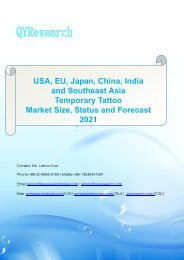 USA, EU, Japan, China, India and Southeast Asia Temporary Tattoo Market Size, Status and Forecast 2021
