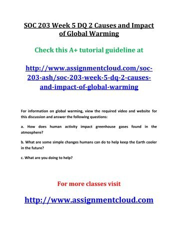 SOC 203 Week 5 DQ 2 Causes and Impact of Global Warming