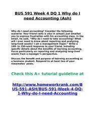 BUS 591 Week 4 DQ 1 Why do I need Accounting (Ash)