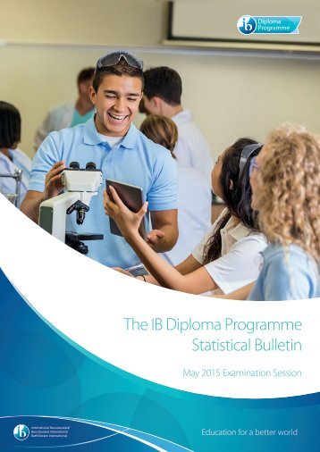 The IB Diploma Programme Statistical Bulletin