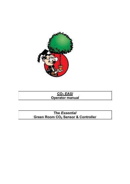 [SCHEMATICS_48YU]  CO2 Easi Operator manual The Essential Green ... - Harvest Master | Operator Wiring Diagram For Master |  | Yumpu