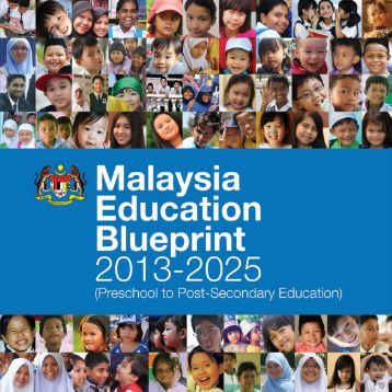 MALAYSIAN EDUCATION BLUEPRINT