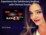 Enjoy nonstop entertainment with Chennai escorts