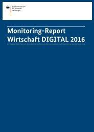 Monitoring-Report Wirtschaft DIGITAL 2016