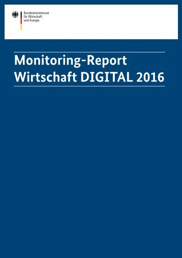 Monitoring-Report Wirtschaft DIGITAL 2016
