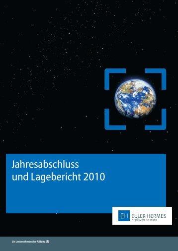 Jahresabschluss und Lagebericht 2010 - Euler Hermes ...