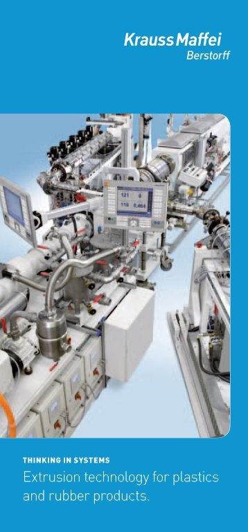 Extrusion technology for plastics and rubber products. - Krauss Maffei