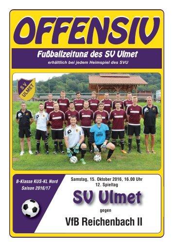 Offensiv 12. Spieltag: SV Ulmet gegen VFB Reichenbach 2