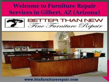 Furniture Repair Gilbert| Better Than New