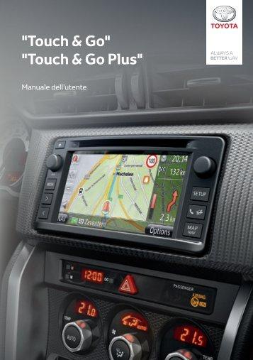 Toyota Toyota Touch & Go - PZ490-00331-*0 - Toyota Touch & Go - Toyota Touch & Go Plus - Italian - mode d'emploi