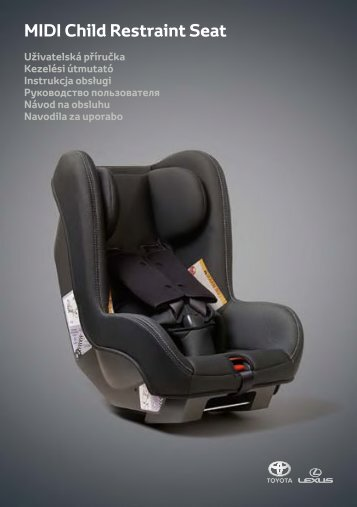 Toyota Child restraint seat - 73700-0W150 - Child restraint seat - Midi - mode d'emploi
