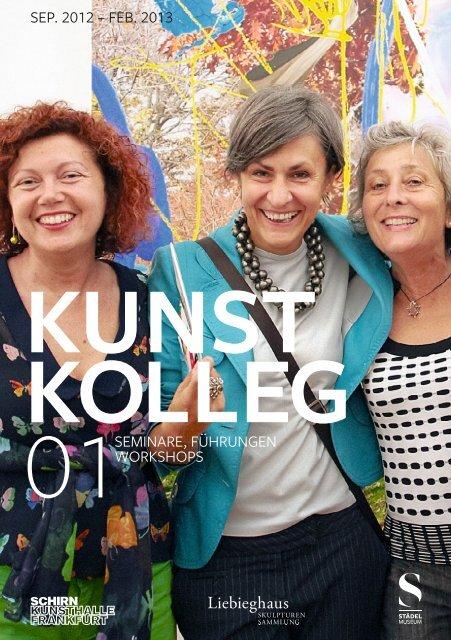 kunst kolleg - Schirn Kunsthalle Frankfurt