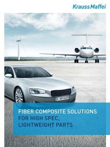 fiber composite solutions for high spec, lightweight ... - Krauss Maffei