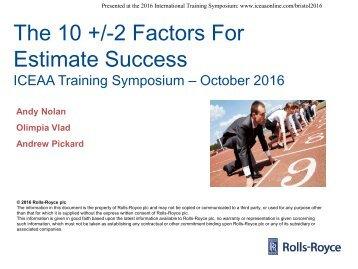 The 10 +/-2 Factors For Estimate Success