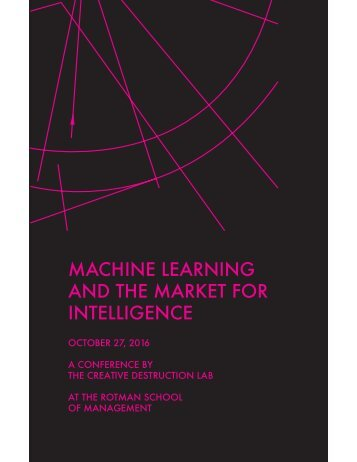 MACHINE LEARNING AND THE MARKET FOR INTELLIGENCE