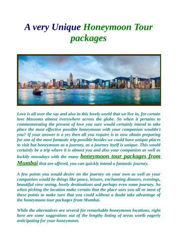 A very Unique Honeymoon Tour packages.
