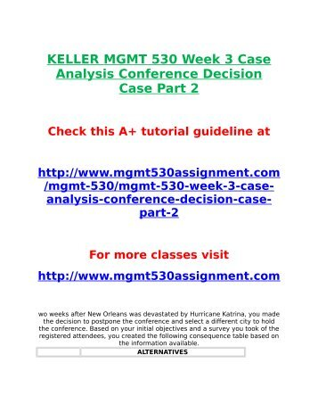mgmt530 conference decision case analysis Mgmt 530 week 2 case analysis conference decision mgmt 530 week 2 dq 1 defining objectives and  mgmt 530 week 3 case analysis conference decision case, part 2.