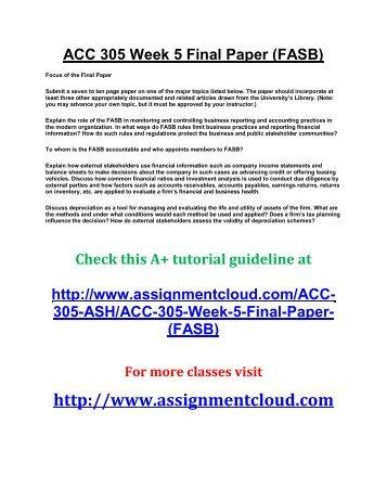 ASH ACC 305 Week 5 Final Paper (FASB)