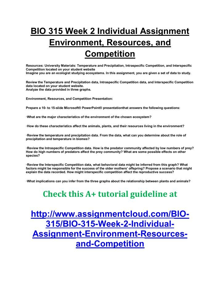bio 315 environment resources and competition Bio 315 week 2 individual assignment environment, resources, and competition $499 add to cart ece 201 week 3 assignment functional behavior assessment short paper $999 add to cart ece 214 ece214 ece/214 week 1 assignment nutrition issues essay $1499.