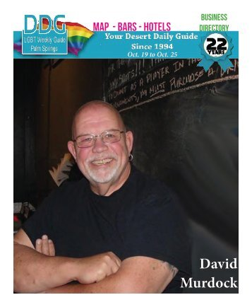 Oct 19 to Oct 25, 2016! THIS WEEK! The official guide to Gay Palm Springs for 22 years