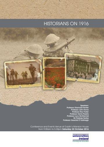 HISTORIANS ON 1916