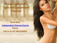 Spacious Variety of Independent Chennai Escorts