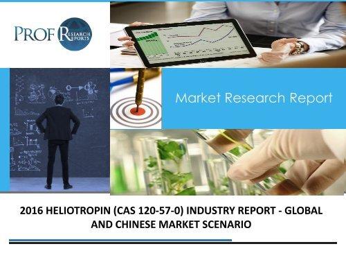 HELIOTROPIN (CAS 120-57-0) INDUSTRY REPORT
