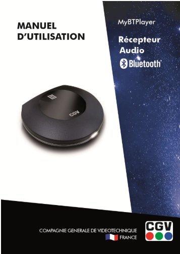 CGV Adaptateur bluetooth CGV MyBT Player - notice