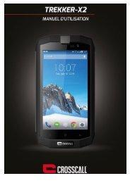 Crosscall Smartphone Crosscall Trekker X2 Noir - notice