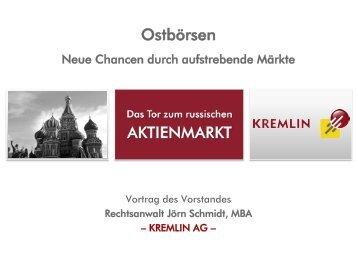 Ostbörsen - Neue Chancen  durch aufstrebende Märkte - Kremlin AG