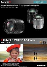 Panasonic Objectif pour Hybride Panasonic 14-140mm f/3.5-5.6 OIS silver G Vario - fiche produit