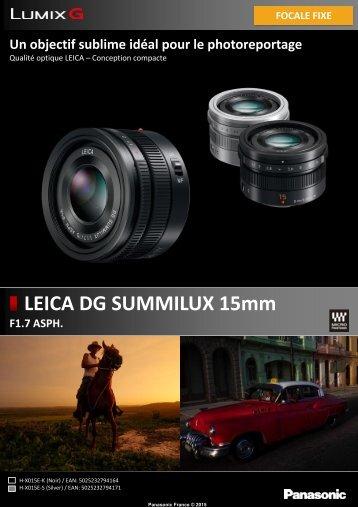 Panasonic Objectif pour Hybride Panasonic 15mm f/1.7 noir Leica DG Summilux - fiche produit