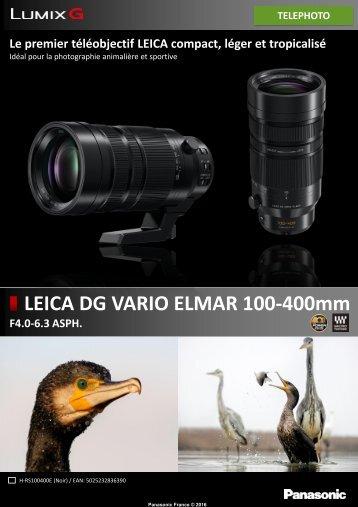 Panasonic Objectif pour Hybride Panasonic 100-400mm f/4-6.3 Leica DG Vario Elmar - fiche produit