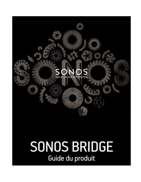 Sonos Bridge Multiroom Sonos BRIDGE - notice