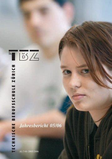 Jahresbericht 05/06 - Technische Berufsschule Zürich