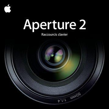 Apple Aperture 2 - Raccourcis clavier - Aperture 2 - Raccourcis clavier