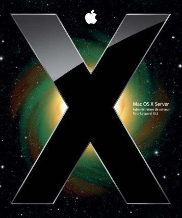 Apple Mac OS X Server v10.5 - Administration de serveur - Mac OS X Server v10.5 - Administration de serveur