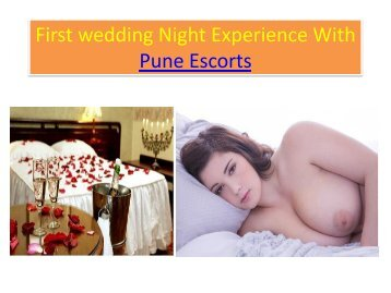 First wedding Night Experience With Pune Escorts