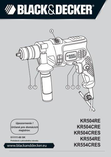 BlackandDecker Marteau Perforateur- Kr554re - Type 1 - Instruction Manual (Slovaque)