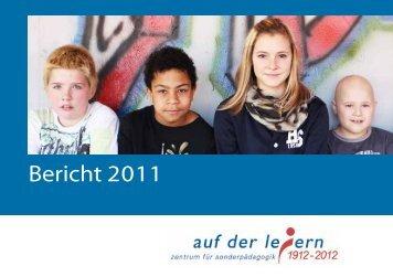 Jahresbericht 2011 - Zentrum für Sonderpädagogik Auf der Leiern