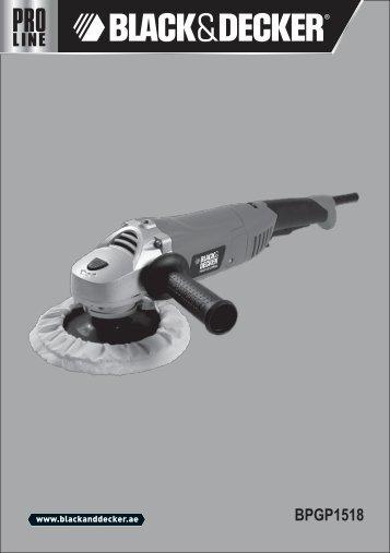 BlackandDecker Meule A Polir- Bpgp1518 - Type 1 - Instruction Manual (Anglaise - Arabe)