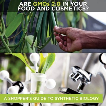 ARE GMOs 2.0 IN YOUR FOOD AND COSMETICS?