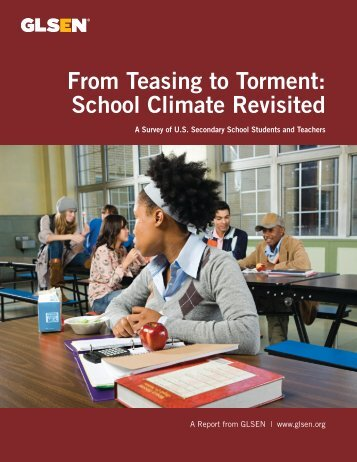 From Teasing to Torment School Climate Revisited