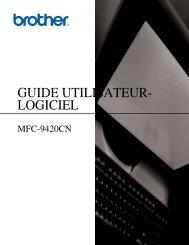 Brother MFC-9420CN - Guide d'utilisation du Logiciel