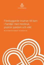 forebyggande-insatser-barn-familjer-missbruk-psykisk-sjukdom-vald-16113