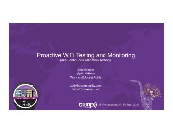 Proactive WiFi Testing and Monitoring