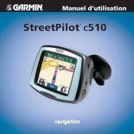 Garmin StreetPilot® c510 - Manuel d'utilisation