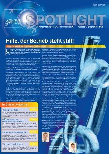 Spotlight 3-2012: Hilfe der Betrieb steht still - GrECo