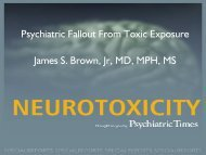 Psychiatric Fallout From Toxic Exposure James S Brown Jr MD MPH MS