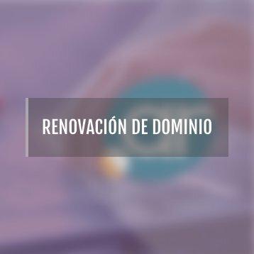RENOVACIÓN DE DOMINIO